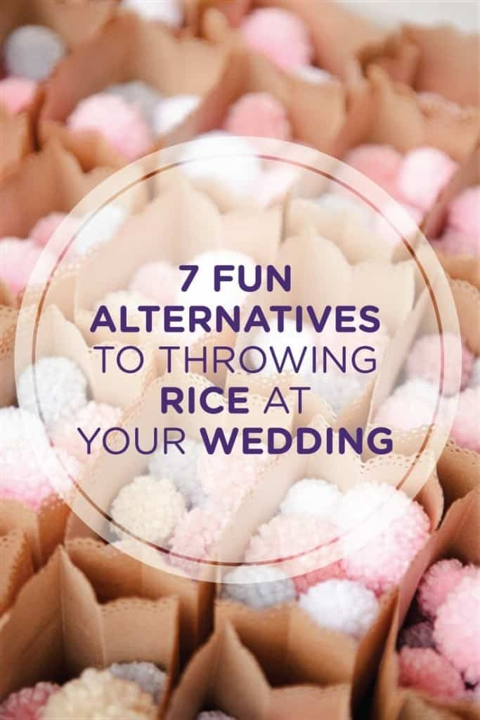 7 FUN ALTERNATIVES TO THROWING RICE AT YOUR WEDDING!