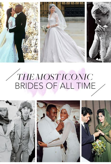 THE MOST ICONIC BRIDES OF ALL TIME