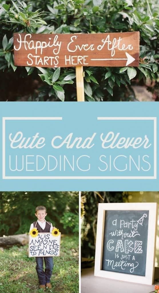 CUTE AND CLEVER WEDDING SIGNS THAT ADD A LITTLE SOMETHIN' TO THE PARTY