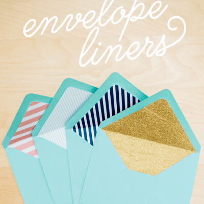 HOW TO MAKE YOUR OWN ENVELOPE LINERS