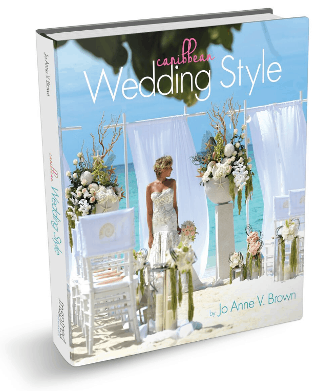 Caribbean Wedding Style Book by Jo Anne V. Brown of Celebrations Ltd. in the Cayman Islands