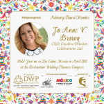 JOANNE V. BROWN JOINS THE DESTINATION WEDDING PLANNER'S CONGRESS ADVISORY BOARD